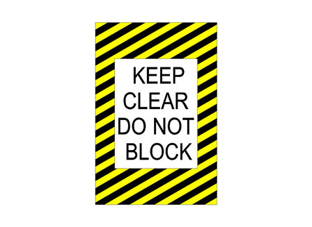 Keep Clear Do Not Block Sign